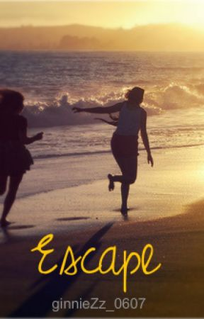 Escape (A Marauder's Era Fanfiction) by ginnieZz_0607