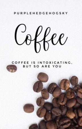 Coffee by PurpleHedgehogSky24