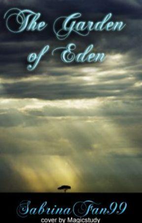 The Garden of Eden by SabrinaGrimm99