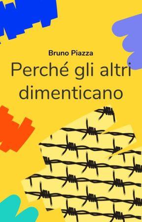 Perché gli altri dimenticano di Bruno Piazza by ClassiciIT