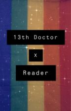 13th Doctor X Reader  by Indiaa3738
