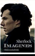 Imagines : SHERLOCK by villainousladyloki