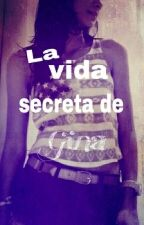 la vida secreta de Gina by mislibros66