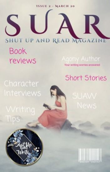 Shut Up and Read Magazine: March Edition