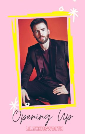 Opening Up ↠ chris evans by LilyHemsworth