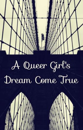 A Queer Girl's Dream Come True (GirlxGirl) (Lesbian Story) by RedPassionWritings