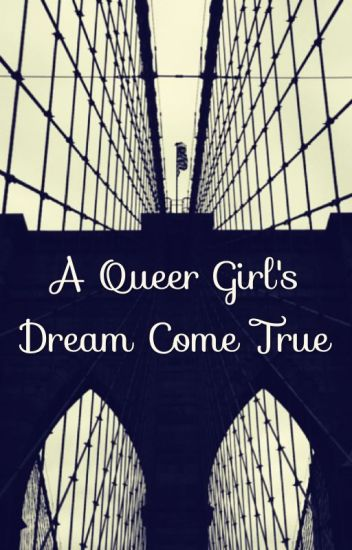 A Queer Girl's Dream Come True (GirlxGirl) (Lesbian Story)