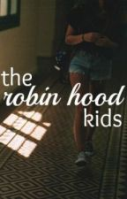 The Robin Hood Kids by rainbowwaffles