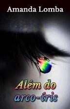 Além do arco-íris by PandamandaLomba