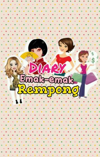Diary Emak-Emak Rempong