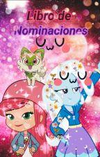 Libro de nominaciones UwU by PopplioElHermoso