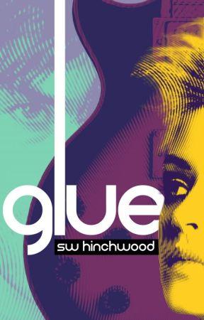 Glue by Hinchwood