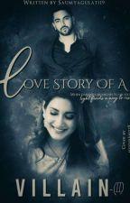 Love Story Of A Villain - (II) by saumyagulati19
