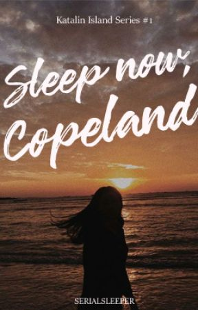 Sleep now, Copeland by Serialsleeper