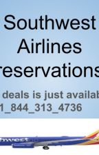 Change your flight and book ticket with Southwest airlines reservations process by globalinfonic