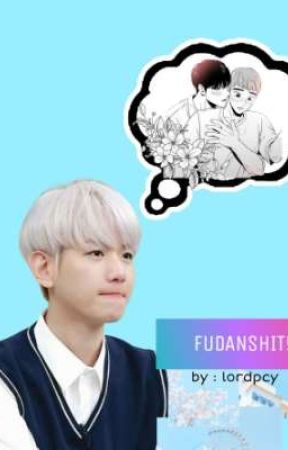 FUDANSHIT! ⋆ chanbaek by lordpcy