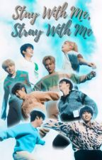 """STAY With Me, STRAY With Me"" 