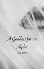 A Goddess for an Alpha by being_west