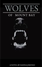 Wolves Of Mount Bay by Devils_Assasin