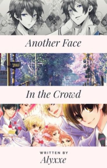 A New Face In The Crowd (OHSHC~ fanfic)