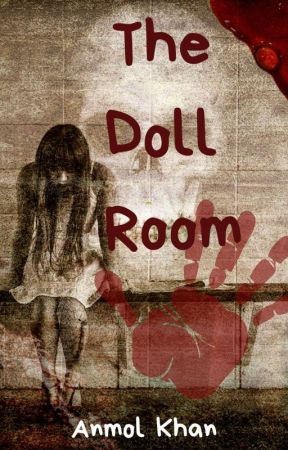 The Doll Room by The_OrangeAuthor