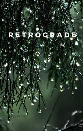 Retrograde by missechouette