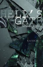 Hell's Gate: The Advent of Demons (On Hold) by HeavensDeep