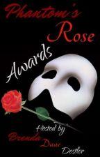 Phantom's Rose Awards by BrendaDaaeDestler