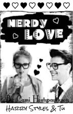 Nerdy Love - [Harry Styles & Tú] by Cami_Hostypaylikson
