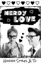 Nerdy Love - [Harry Styles & Tú] by Cami_Hostypaylikson