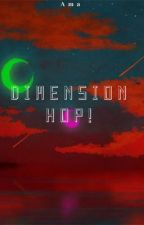 Dimension Hop! ||Homestuck x Reader|| by AmasTea