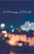 A Mariage of Words by sylvashadow