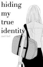 hiding my true identity - k.h (DISCONTINUED) by mochi-senpai