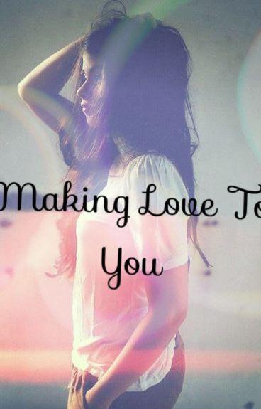 Making Love To You *Perver* (Zayn Malik)