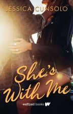 She's With Me (Wattpad Books Edition) by AvaViolet