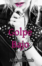 Golpe Bajo. by AlfresiBomb