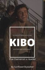 Kibo ✶ Poe Dameron x Reader by SunflowerSkywalker