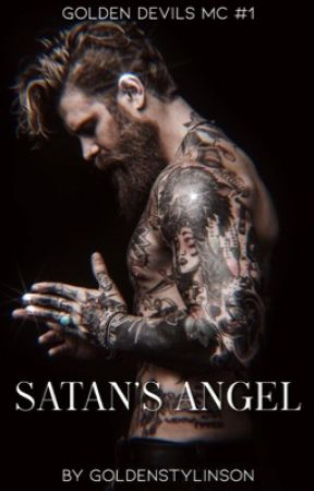 Satan's Angel {Golden Devils MC #1} by goldenstylinson