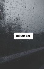 broken by sonriey