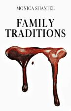 Family Traditions by LostNeverland4