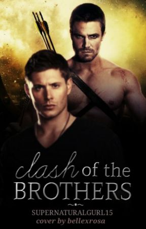 Clash of the Brothers by Supernaturalgurl15