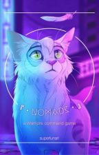 『•NOMADS•』 | a WARRIORS command game by superlunari