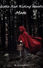 Little Red Riding Hood's Mate by AlcoholicCat