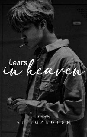 Tears In Heaven by SitiUmrotun