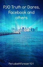 PJO Truth or Dares, Facebook and others by Thatcrazyfangirl101