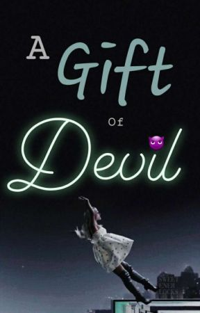 A gift of Devil by frozen_IceBitch