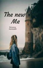 The New Me by Marichatenette