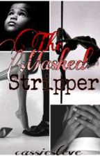 The Masked stripper by cassieysteve
