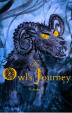 The Owl's Journey Volume 1 by AngelicaCallis