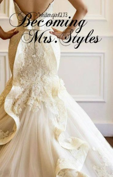 Becoming Mrs. Styles